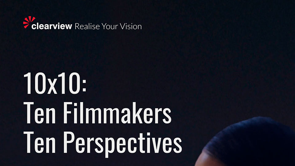10×10 Ten Filmmakers 10 Perspectives